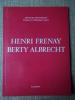 HENRI FRENAY, BERTY ALBRECHT. . MITTERAND François.