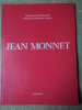 JEAN MONNET. MITTERAND François.