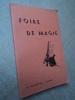 FOIRE DE MAGIE.  Catalogue  avec un choix important de tours de scène, salon, de poche, etc.... MAYETTE A.