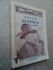 ALPINUS, Conteur dauphinois, nouveaux récits précédés dune Vie dAlpinus.. COCHE Raymond.