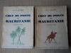 Chef de Poste en Mauritanie (2 volumes).. BOURON (Comt. A.) de lInfanterie Coloniale.