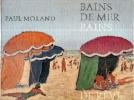 Bains de mer - Bains de rêves.. MORAND Paul