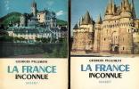 La France inconnue, itinéraires archéologiques - Tome 1 : Sud-Est. Tome 2 : Sud-Ouest.  Tome 3 : Centre-Sud. Tome 4 : Nord-Ouest. Tome 5 : Nord et ...