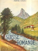 La Suisse Romande.. GIRARD Pierre