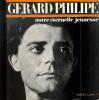 Gérard Philipe, notre éternelle jeunesse. Préface de Jean Vilar.. CHAPELLE Monique