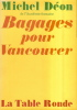 Bagages pour Vancouver.. DEON Michel