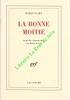La bonne moitié - Comédie dramatique en deux actes.. GARY Romain