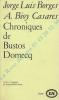 Chroniques de Bustos Domecq. Traduit de l'espagnol par Françoise-Marie Rosset.. BORGES Joerge Luis & BIOY CASARES Adolfo