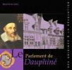 Le Parlement de Dauphiné des Origines à la Révolution. René Favier