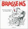 BRASSENS . Chansons illustrées par Joann Sfar. Joann Sfar