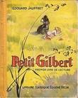 PETIT GILBERT. EDOUARD JAUFFRET