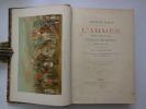 """""""L'ancienne France"""" L'ARMEE depuis le MOYEN AGE jusqu'à la REVOLUTION. Etude illustrée d'après les ouvrages de M. Paul LACROIX sur le moyen-age, la ..."""