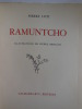 RAMUNTCHO. Illustrations de Pierre BRISSAUD. . LOTI. Pierre.