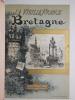 LA VIEILLE FRANCE. Texte, dessins et lithographies par A. ROBIDA. BRETAGNE. . ROBIDA.