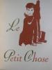 LE PETIT CHOSE. Illustrations de Emilien DUFOUR. . DAUDET Alphonse.