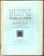 CATALOGUE DES LIVRES ILLUSTRES PAR DARAGNES. Préface de Pierre Mac Orlan, portrait gravé a l'eau-forte par A. DUNOYER DE SEGONSAC.  . DARAGNES - MAC ...