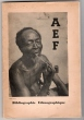 BIBLIOGRAPHIE ETHNOGRAPHIQUE DE L'AFRIQUE EQUATORIALE FRANCAISE. 1914-1948.. SANNER.