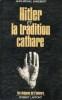 HITLER ET LA TRADITION CATHARE. ANGEBERT Jean-Michel