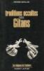 TRADITIONS OCCULTES DES GITANS. DERLON Pierre