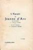 ÉPOPÉE DE JEANNE D'ARC (L'), en Dix Chants et en Dix Tableaux. COUBÉ S., L'Abbé
