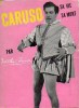CARUSO Enrico, SA VIE, SA MORT. CARUSO Dorothy, trad. par H. Claireau