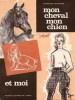 MON CHEVAL, MON CHIEN ET MOI, Journal d'une Amazone. MOLANDER Constance, trad. par le Cdt E. Dupont
