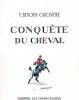CONQUÊTE DU CHEVAL. BENOIST-GIRONIÈRE Y.