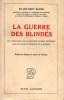 GUERRE DES BLINDÉS (LA), Les Opérations de la Seconde Guerre mondiale sur les Fronts d'Europe et d'Afrique. BAUER Eddy, Major