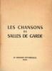 CHANSONS DE SALLES DE GARDE (LES). Anonyme