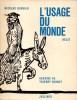 USAGE DU MONDE (L'), Récit. BOUVIER Nicolas