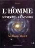 HOMME (L'), MEMOIRE DE L'UNIVERS, Soufisme Vivant. ANSA Luis
