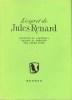 """ESPRIT DE JULES RENARD (L'), Extraits du """"Journal"""", choisis et préfacés par André Joire. RENARD Jules"""