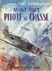 AVANT TOUT PILOTE DE CHASSE. OSTERKAMP Théo, Général, trad. de R. Jouan