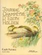 JOURNAL CHAMPÊTRE D'EDITH HOLDEN, Notes de la Vie rustique sous le Règne d'Edouard VII. HOLDEN Edith, trad. par Florence Herbulot et Claude Kosmann