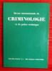 REVUE INTERNATIONALE DE CRIMINOLOGIE ET DE POLICE TECHNIQUE. Collectif