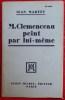M. CLEMENCEAU PEINT PAR LUI-MÊME. MARTET, Jean.
