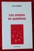 LES ARMÉES EN QUESTIONS. VARENNE, Gérard.