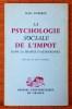 LA PSYCHOLOGIE SOCIALE DE L'IMPOT DANS LA FRANCE D'AUJOURD'HUI. DUBERGÉ, Jean.