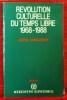 REVOLUTION CULTURELLE DU TEMPS LIBRE 1968-1988. JOFFRE DUMAZEDIER