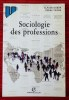 SOCIOLOGIE DES PROFESSIONS. DUBAR, Claude et TRIPIER, Pierre.