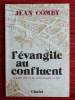 L'ÉVANGILE AU CONFLUENT ~ Dix-huit siècles de christianisme à Lyon.. COMBY, Jean.