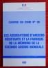 Les associations d'anciens résistants et la fabrique de la mémoire de la seconde guerre mondiale ~ Cahiers du CEHD n° 28.. Collectif