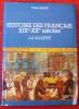 HISTOIRE DES FRANÇAIS XIXe XXe SIÈCLES ~ Volume II : La société.. LEQUIN, Yves.