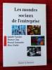 LES MONDES SOCIAUX DE L'ENTREPRISE. FRANCFORT, Isabelle - OSTY, Florence - SAINSAULIEU, Renaud - UHALDE, Marc.