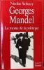 GEORGES MANDEL ~ Le moine de la politique.. Sarkozy, Nicolas.