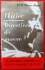 HITLER DIRECTIVES DE GUERRE. TREVOR-ROPER, H. R. [Hugh Redwald]