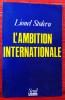 L'AMBITION INTERNATIONALE. STOLERU, Lionel.