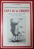 L'AN 1 DE LA LIBERTÉ ~ la Révolution française à la Côte-Saint-André : l'histoire vécue des Côtois en 1789.. BERGERET, René.