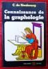 CONNAISSANCE DE LA GRAPHOLOGIE. NEUBOURG, C. de