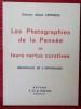 LES PHOTOGRAPHIES DE LA PENSÉE ET LEURS VERTUS CURATIVES. LEPRINCE, Albert (Dr)